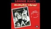 Lonnie Mack - Rockin` Pneumonia And The Boggie Woogie Flu