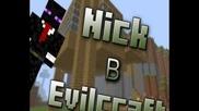 Nick в Evilcraft ep.7