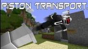 Minecraft-piston Transport