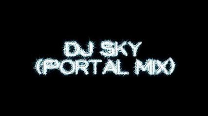 Dj Sky live in the mix (portal mix )