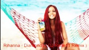 Rihanna - Diamonds ( Dj Rade11 Remix )