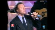 Julio Iglesias- Corazon De Papel ( Noche De Fiesta Tve 2003