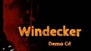 Windecker - Jeder bekommt was er verdient(2014)