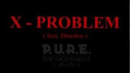 X - Problem ( feat. Dim4ou ) 2012