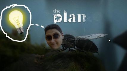 The Plan - кара те да се замислиш
