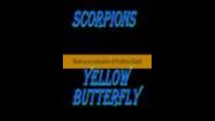 Scorpions - Yellow Butterfly