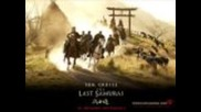 The Last Samurai Soundtrack - Safe Passag, Ronin, Red Warrior