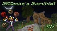 Skdown's Survival Епизод 17 - Леко изпадняк, но все пак тук :d