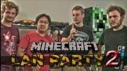 Lan Party - Minecraft (part 2)