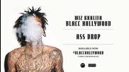 Wiz Khalifa- Ass Drop