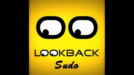 Lookback - Sudo (original Mix)
