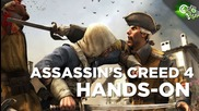Assassin's Creed 4 Hands - On Impressions! Adam Sessler's First Hands - On