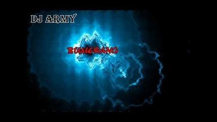 Dj Army - Bumerang ( Electro )