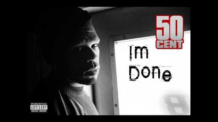 50 Cent - I'm Done (new 2014)