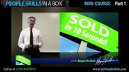 People Skills In a Box - Sold in 10 Seconds - Mini Course Part 1