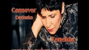 Cansever Album 2013 - Daj Specijalno e Suadeske - 2013 Www.radio-xashove.de.vu