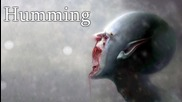 """humming"" Creepypasta"
