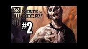 State Of Decay Walktrought part 2