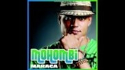 Mohombi - Maraca (new Song 2011)