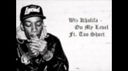 Wiz Khalifa - On My Level - Ft. Too Short + Lyrics