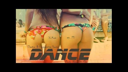 Dance Electro & Progressive House Music New Hits Mix ep. 20 by X-kom (teaser)