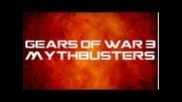 Episode 1 - Gears of War 3 Mythbusters