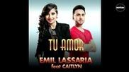 Emil Lassaria feat. Caitlyn - Tu amor