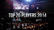 Топ 20 на най-добрите Cs Go играчи за 2014