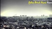 Yellow Brick Road Remix (joey Trife x T.fahim)