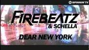 Нека издивеем заедно на 10 Септември ! Firebeatz & Schella - Dear New York