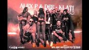 Alex P ft. Dee - Klati (2014)