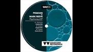 Pig&dan;, Mark Reeve - Bubbles (original Mix)