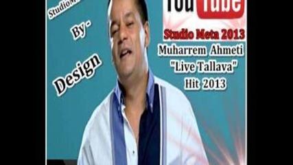 Muharrem Ahmeti Live Tallava Hit 2013
