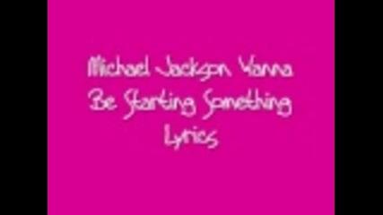 Michael Jackson Wanna Be Starting Something (майкъл Джексън Искате да започнете нещо)