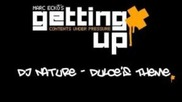 Dj Nature - Dulce's Theme [marc Ecko's Getting Up Ost]