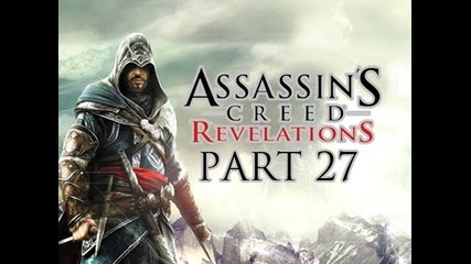 Assassin's Creed Revelations - Walkthrough Part 27