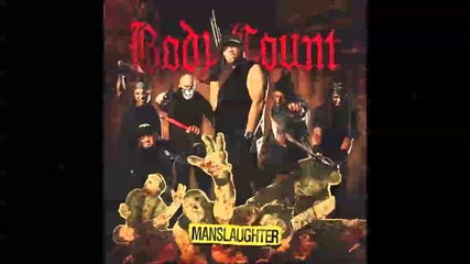 Body Count - Manslaughter 2014 (full Album)
