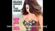 Част от най-новата песен на Selena Gomez - Love You Like a Love Song .