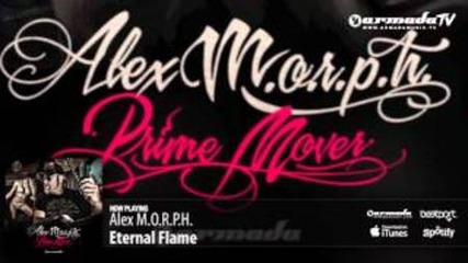 Alex M.o.r.p.h. - Eternal Flame