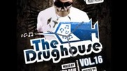 The Drughouse Vol.16