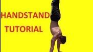 Как да направим стояне на ръце (handstand Tutorial)