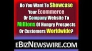 ebiznewswire.com - Free Advertising + Free Traffic For Your Website!