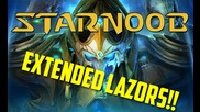 Starnoob 2 Episode 13 - Extended Lazors!!!