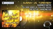 Sunray vs. Turnyboy - Summertastic Remix!