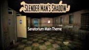 Sanatorium Theme Music - Slenderman's Shadow