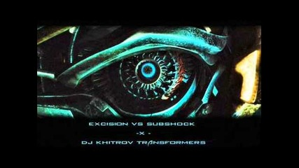 Excision vs. Subshock-x Dubstep
