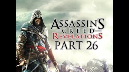 Assassin's Creed Revelations - Walkthrough Part 26