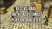 keiz vs Rage