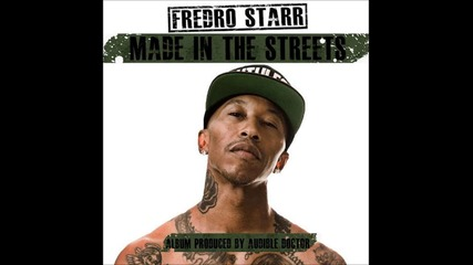 Fredro Starr - Made In The Streets Remix (prod. by The Audible Doctor)