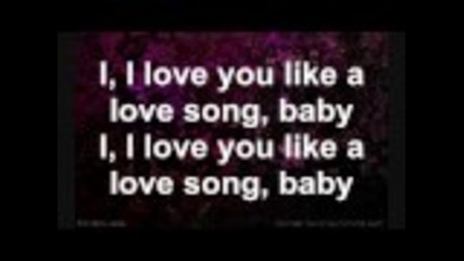 Selena Gomez & The Scene - Love You Like a Love Song (lyrics)